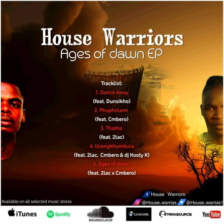 House Warriors – Ages Of Dawn ep download