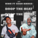 Download DJ Vino Drop The Heat Ft. Sean Kross